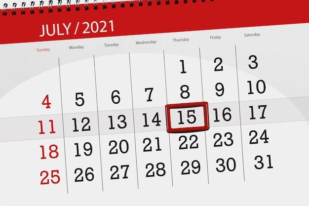 Planejador de calendário para o mês de julho de 2021, prazo final dia, 15, quinta-feira.