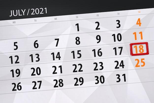 Planejador de calendário para o mês de julho de 2021, prazo final dia, 18, domingo.