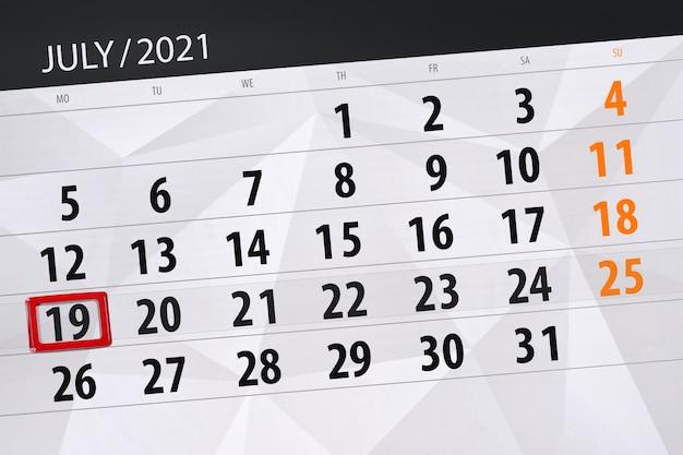 Planejador de calendário para o mês de julho de 2021, prazo final dia, 19, segunda-feira.