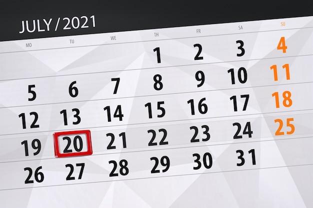 Planejador de calendário para o mês de julho de 2021, prazo final dia, 20, terça-feira.
