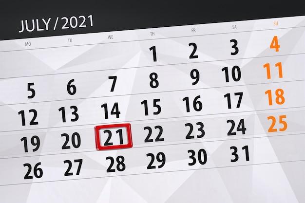 Planejador de calendário para o mês de julho de 2021, prazo final dia 21, quarta-feira.