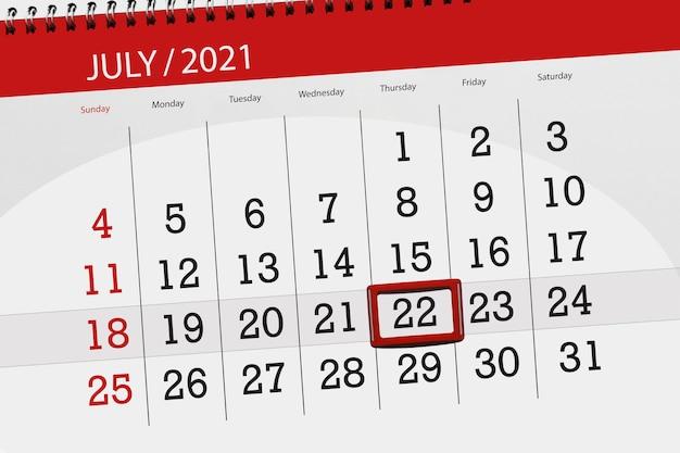 Planejador de calendário para o mês de julho de 2021, prazo final dia, 22, quinta-feira.
