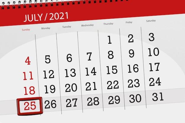 Planejador de calendário para o mês de julho de 2021, prazo final dia, 25, domingo.