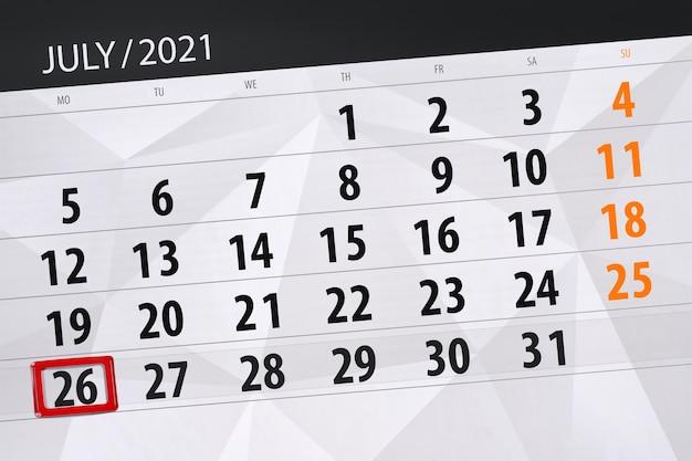 Planejador de calendário para o mês de julho de 2021, prazo final dia, 26, segunda-feira.