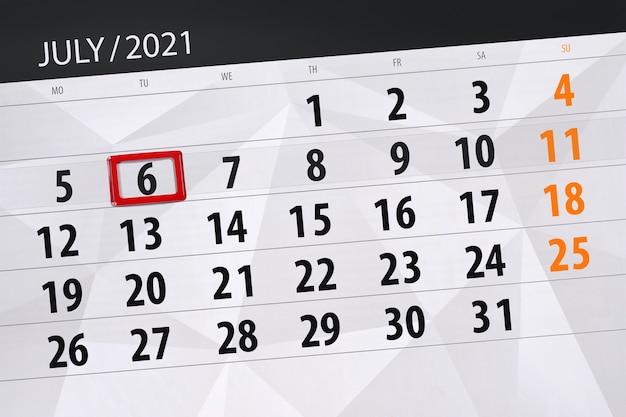 Planejador de calendário para o mês de julho de 2021, prazo final dia, 6, terça-feira.
