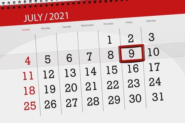 Planejador de calendário para o mês de julho de 2021, prazo final dia, 9, sexta-feira.