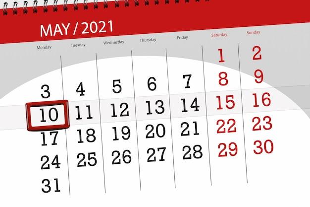 Planejador de calendário para o mês de maio de 2021, prazo final dia, 10, segunda-feira.