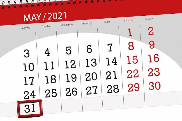 Planejador de calendário para o mês de maio de 2021, prazo final dia 31, segunda-feira.