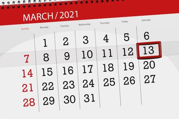 Planejador de calendário para o mês de março de 2021, prazo final, dia 13, sábado.