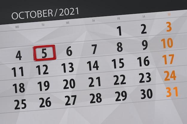 Planejador de calendário para o mês de outubro de 2021, deadline day, 5, terça.