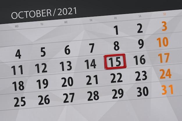 Planejador de calendário para o mês de outubro de 2021, prazo final dia 15, sexta-feira.