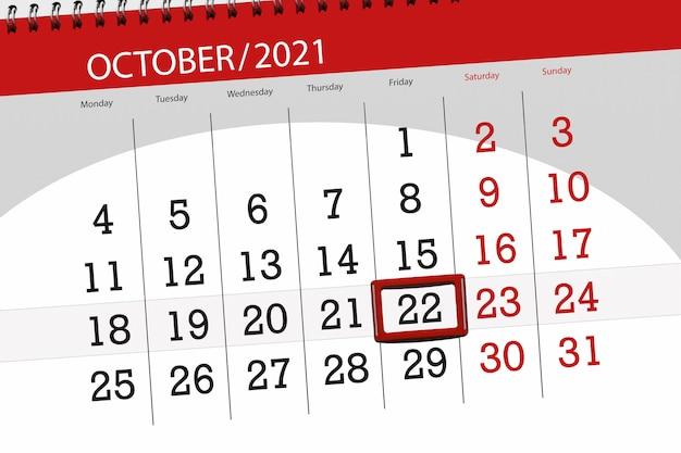 Planejador de calendário para o mês de outubro de 2021, prazo final dia 22, sexta-feira.