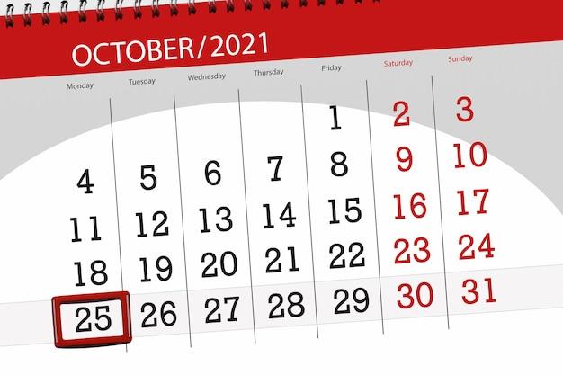Planejador de calendário para o mês de outubro de 2021, prazo final dia, 25, segunda-feira.