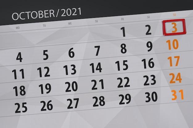 Planejador de calendário para o mês de outubro de 2021, prazo final, dia 3, domingo.