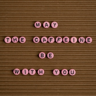 Que o café está com você bolas tipografia de mensagem