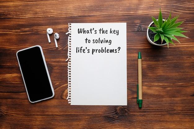 Questão popular em psicologia - qual é a chave para resolver os problemas da vida.