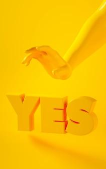 Renderização em 3d vertical da mão amarela sobre fundo amarelo com a palavra sim