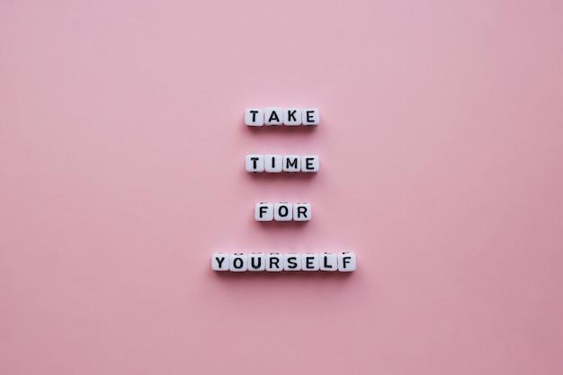 Reserve um tempo para você. pôster motivacional.