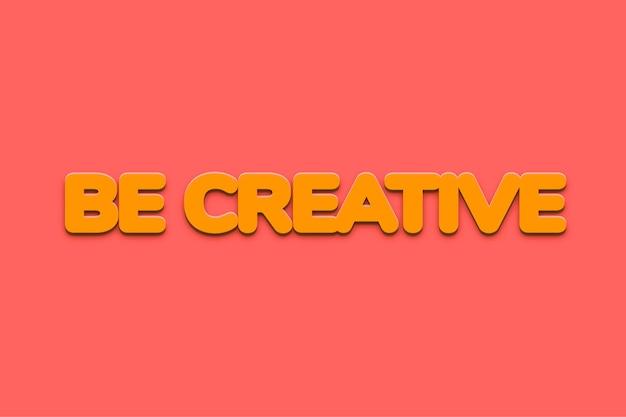 Seja uma palavra criativa em estilo de texto em negrito