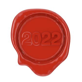 Selo de cera vermelha com sinal de ano novo de 2022 em um fundo branco. renderização 3d