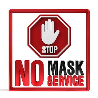 Sem máscara facial sem renderização 3d do sinal de política de serviço.