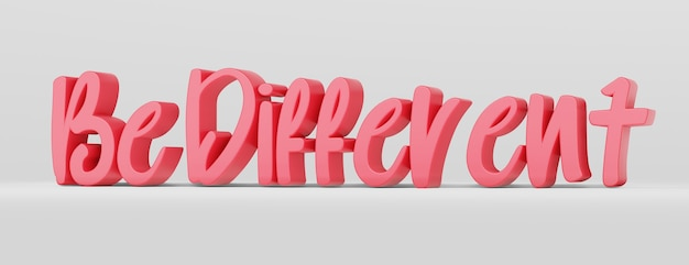 Ser diferente. uma frase caligráfica e um slogan motivacional. logotipo 3d rosa no estilo de caligrafia de mão em um fundo branco e uniforme com sombras. renderização 3d.