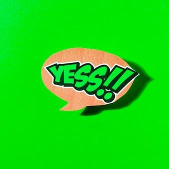 Sim texto na bolha do discurso sobre fundo verde