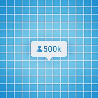 Símbolo de 500 mil seguidores em estilo 3d para postagem em mídia social, tamanho quadrado