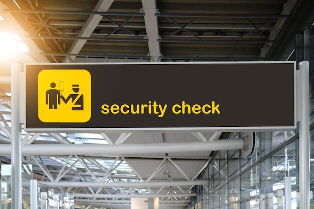 Sinal de aeroporto de verificação de segurança.