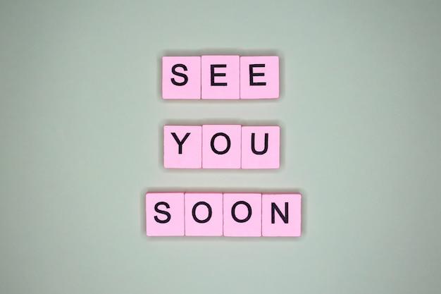 Te vejo em breve