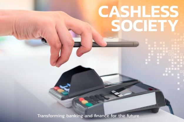 Tecnologia financeira da sociedade sem contato e sem dinheiro