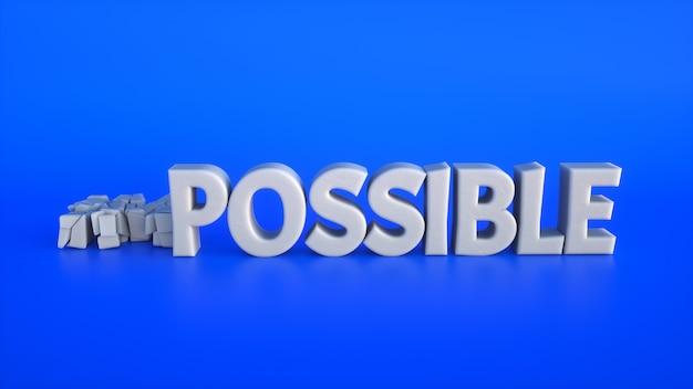 Texto 3d quebrado tornando o impossível possível em um fundo azul