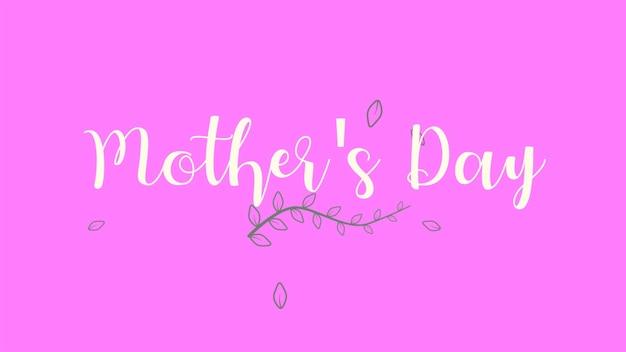 Texto de dia das mães sobre fundo rosa de moda e minimalismo com flores