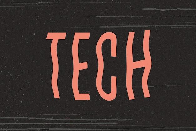 Texto de distorção de transmissão de palavra de tecnologia