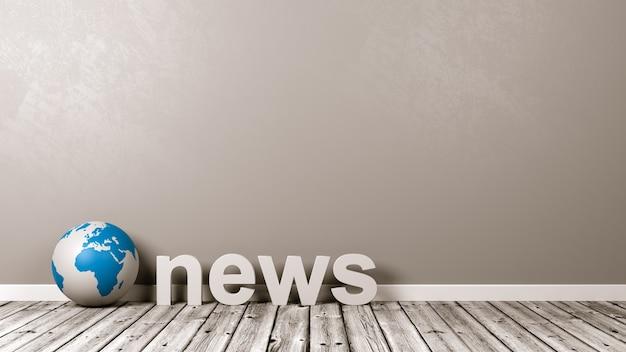 Texto de notícias e globo terrestre no chão contra a parede