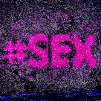 Texto hashtag glitter sexo minimal design glamour