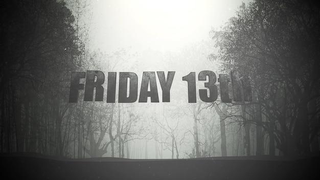 Texto sexta-feira 13 e fundo místico com floresta escura e nevoeiro, pano de fundo abstrato. ilustração 3d luxuosa e elegante do tema terror
