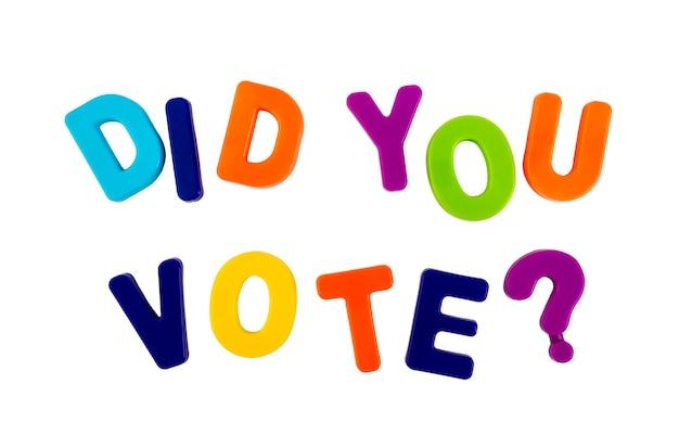 Texto você votou escrito em letras de plástico em um fundo branco conceito de campanha eleitoral