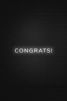 Tipografia brilhante de néon parabéns em um fundo preto