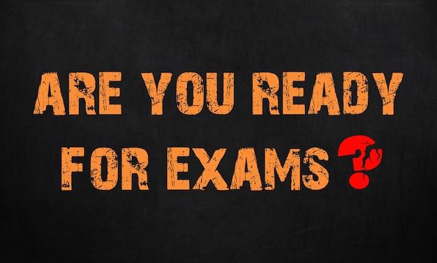 Você está pronto para os exames. textura de quadro-negro.