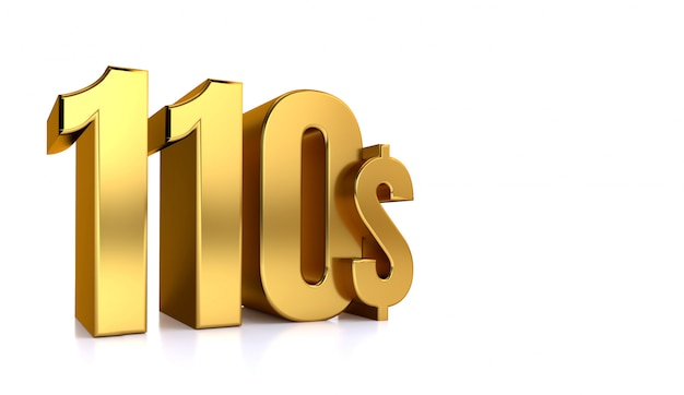 110 $. einhundertzehn preissymbol. goldtext 3d rendern. auf weißem hintergrund
