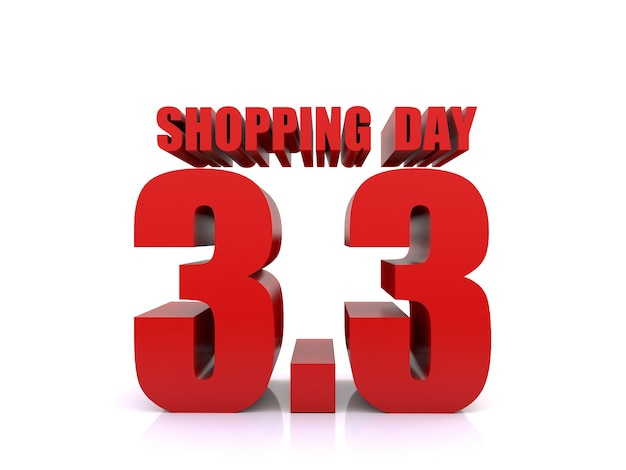3.3 verkauf am einkaufstag auf weißem hintergrund. 3. märz verkaufsplakatvorlage. 3d-rendering