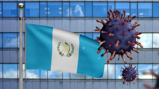 3d, guatemaltekische flagge weht mit moderner wolkenkratzerstadt und coronavirus-ausbruch, der das atmungssystem als gefährliche grippe infiziert. covid-19-virus vom influenza-typ mit nationalem guatemala-banner