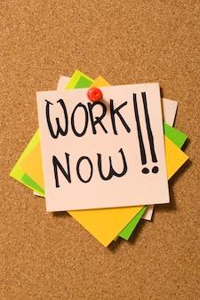 Arbeite jetzt !
