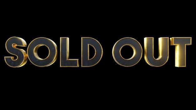 Ausverkaufter metallischer goldtexteffekt mit schwarzem lokalisiertem hintergrund. wiedergabe der abbildung 3d. 3d-textelement für design-banner, poster, event, urlaub, geschäft, geschäft, markt, geschäft usw