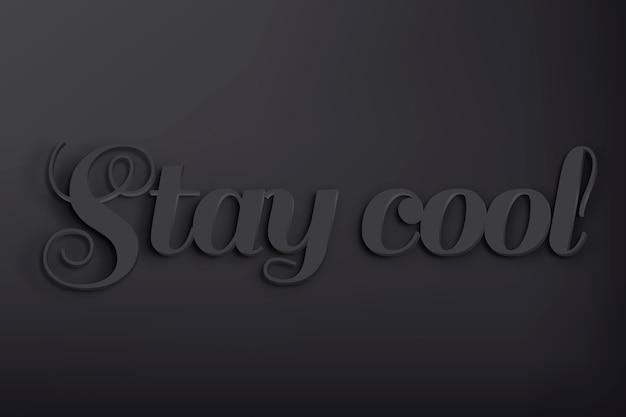 Bleib cooles wort im schwarzen 3d-textstil