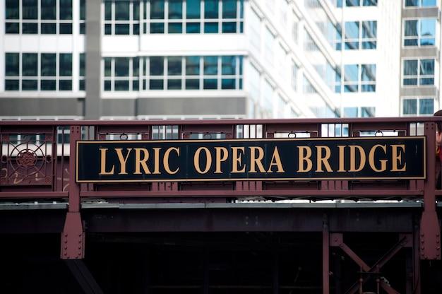 Chicago, lyrische opernbrücke