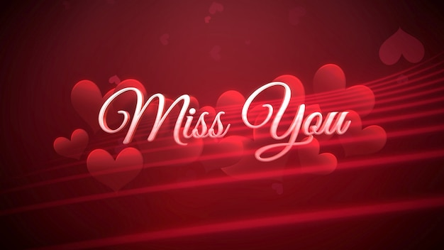Closeup miss you text und romantisches herz am valentinstag glänzenden hintergrund. luxuriöse und elegante 3d-illustration für den urlaub