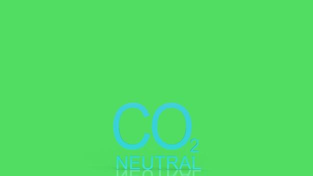 Co2-neutraler text auf grünem hintergrund für das 3d-rendering des ökologiekonzepts