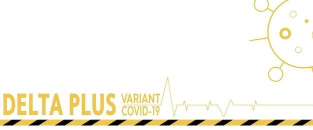 Coronavirus-delta plus variantenhintergrund. weißer hintergrund.
